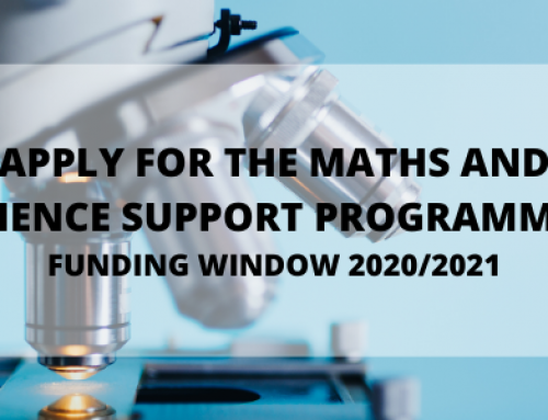 Apply for MATHS AND SCIENCE SUPPORT PROGRAMMES – Funding Window 2020/2021 Now Open
